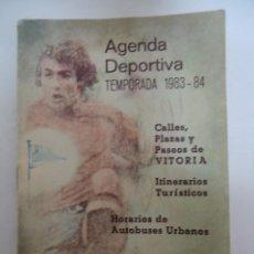 Coleccionismo deportivo: AGENDA DEPORTIVA TEMPORADA 1983-84 PROPAGANDA DE ELECTRODOMESTICOS ECHARTE DE VITORIA. Lote 205399458