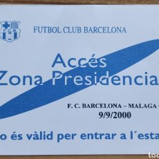 Coleccionismo deportivo: PASE DE PRESIDENCIA CAMP NOU FC BARCELONA-MALAGA CF 09/09/2000. Lote 205685008