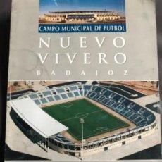 Coleccionismo deportivo: ANTIGUO TRÍPTICO INAUGURACIÓN INSTALACIONES CAMPO FÚTBOL NUEVO VIVERO CD BADAJOZ. Lote 205778401