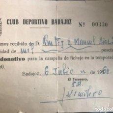 Coleccionismo deportivo: ANTIGUO RESGUARDO DONATIVO CAMPAÑA FICHAJE TEMPORADA 1959-1960 CD BADAJOZ FUTBOL. Lote 205782606