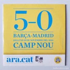 Coleccionismo deportivo: BARÇA-MADRID 5-0, AMP NOU, DILLUNS 29 DE NOVEMBRE DE 2010. Lote 205850661