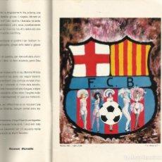 Coleccionismo deportivo: MARTI TEIXIDOR ( VITRIOL ) HOMENAJE 75 ANIVERSARIO F.C.BARCELONA A.74. Lote 206260252
