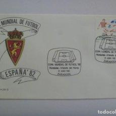 Coleccionismo deportivo: MUNDIAL DE FUTBOL DE ESPAÑA ´82 : SOBRE PRIMER DIA CIRCULACION , ZARAGOZA 24 DE JUNIO DE 1982. Lote 206430811