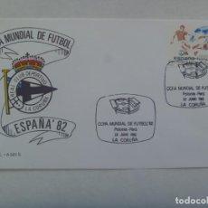 Coleccionismo deportivo: MUNDIAL DE FUTBOL DE ESPAÑA ´82 : SOBRE PRIMER DIA CIRCULACION , LA CORUÑA 22 DE JUNIO DE 1982. Lote 206469682