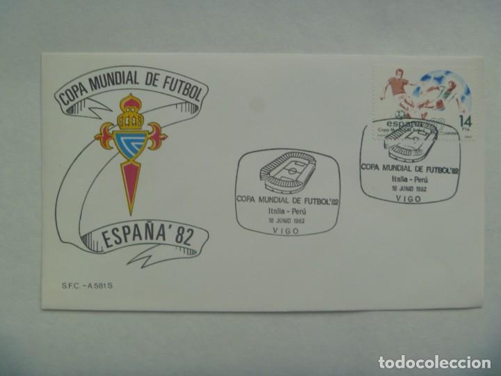 MUNDIAL DE FUTBOL DE ESPAÑA ´82 : SOBRE PRIMER DIA CIRCULACION , CELTA - VIGO 23 DE JUNIO DE 1982 (Coleccionismo Deportivo - Documentos de Deportes - Otros)