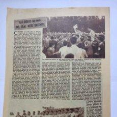 Coleccionismo deportivo: ARTÍCULO BETIS BALOMPIÉ: LAS BODAS DE ORO (GÓMEZ BAJUELO, 1958) ABC ¡ORIGINAL! COLECCIONISTA. Lote 207434905