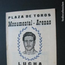 Coleccionismo deportivo: LUCHA LIBRE-BARCELONA-PLAZA TOROS MONUMENTAL ARENAS-PROGRAMA ANTIGUO-JUNIO 1961-VER FOTOS-(V-20.718). Lote 208588301