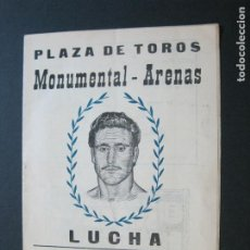 Coleccionismo deportivo: LUCHA LIBRE-BARCELONA-PLAZA TOROS MONUMENTAL ARENAS-PROGRAMA ANTIGUO-JUNIO 1961-VER FOTOS-(V-20.719). Lote 208588415