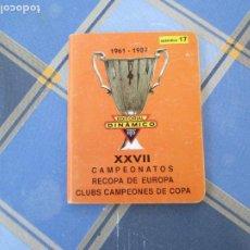 Colecionismo desportivo: DINÁMICO APÉNDICE 17 - XXVII CAMPEONATOS RECOPA DE EUROPA - CLUBS CAMPEONES DE COPA 1961-1987.. Lote 209276506