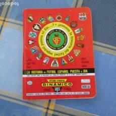 Colecionismo desportivo: DINÁMICO - 1992-1993 - Nº 22 - LA HISTORIA DEL FÚTBOL ESPAÑOL PUESTA AL DÍA.. Lote 209308513