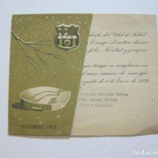 Coleccionismo deportivo: FC BARCELONA-FELICITACION ANTIGUA DE NAVIDAD-DICIEMBRE 1958-VER FOTOS-(V-20.957). Lote 209963073