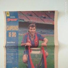 Coleccionismo deportivo: POSTER STOICHKOV SPORT CAMPEONES DE ORO WEMBLEY 92 CHAMPIONS BARÇA FC BARCELONA. Lote 209972605