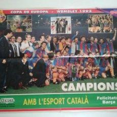 Coleccionismo deportivo: POSTER SPORT WEMBLEY 92 CHAMPIONS BARÇA FC BARCELONA KOEMAN, CRUYFF, LAUDRUP, GUARDIOLA, STOICHKOV. Lote 209972872