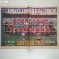 Coleccionismo deportivo: POSTER SPORT FC BARCELONA BARÇA 92 CAMPIÓ DE LLIGA I D'EUROPA. Lote 209976703