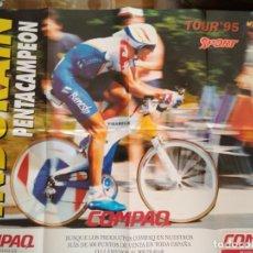 Coleccionismo deportivo: POSTER SPORT MIGUEL INDURAIN TOUR'95 PENTACAMPEON. Lote 209977980