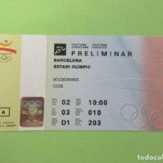 Coleccionismo deportivo: ENTRADA OLIMPIADAS BARCELONA 92 ATLETISMO PRELIMINAR XXV JUEGOS OLIMPICOS 1992. Lote 210053410