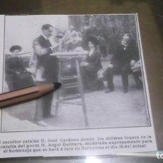 Coleccionismo deportivo: RECORTE AÑO 1909 - BARCELONA.ESCULTOR CATALÁN JOSÉ CARDONA ,ESTAUITA AL POETA ANGEL GUIMERÁ. Lote 210479716