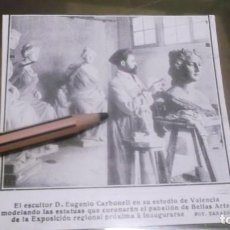 Coleccionismo deportivo: RECORTE AÑO 1909 - VALENCIA .ESCULTOR EUGENIO CARBONELL ,ESTATUAS PABELLÓN BELLAS ARTES EXPOSICIÓN. Lote 210480103