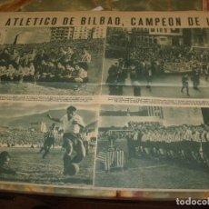 Coleccionismo deportivo: HOJA DOBLE REVISTA DE EPOCA ATLETICO DE BILBAO CAMPEON. Lote 210490275