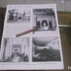 Coleccionismo deportivo: RECORTE AÑO 1909 - LA CASA DE SALUD DEL CENTRO ASTURIANO DE LA HABANA . ATRAS EXPOSICION DEL GRECO. Lote 210517710