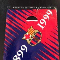 Coleccionismo deportivo: LOTE BOLSA ORIGINAL DEL PARTIDO DE INAUGURACIÓN DEL CENTENARIO DEL FC BARCELONA, AÑO 1999. Lote 210584161