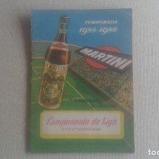 Coleccionismo deportivo: CAMPEONATO DE LIGA. TEMPORADA 1955-1956. MARTINI. 1A. Y 2A. DIVISION.. Lote 210826940