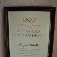 Coleccionismo deportivo: (F-200728)DIPLOMA LOS ANILLOS OLIMPICOS DE ORO A JOAQUIM VIDIELLA FIRMA PRESIDENTE COI J.A.SAMARANCH. Lote 210963292