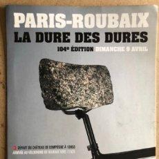 Coleccionismo deportivo: PARIS-ROUBAIX 104 EDITION (2006). DOSSIER DE PRENSA. CICLISMO.. Lote 211521716