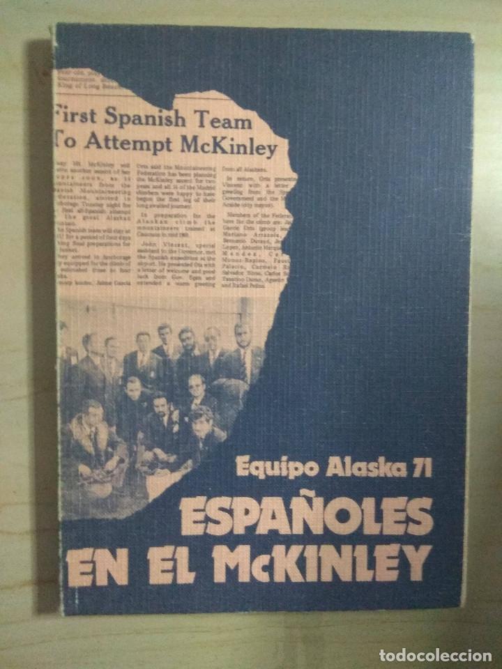 ESPAÑOLES EN EL MCKINLEY - EQUIPO ALASKA 71 (Coleccionismo Deportivo - Documentos de Deportes - Otros)