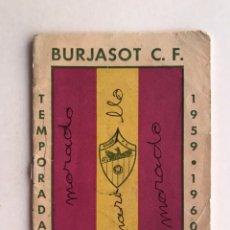 Coleccionismo deportivo: FÚTBOL BURJASOT C.F.., VALENCIA. AGENDA PLANTILLA TEMPORADA (1959 - 1960). Lote 211988455