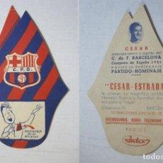 Coleccionismo deportivo: FC BARCELONA-CESAR-PARTIDO HOMENAJE-PUBLICIDAD FUTBOL TROQUELADA RADIOS INTER-VER FOTOS-(73.394). Lote 212805273