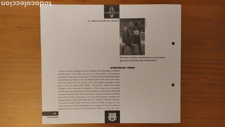 Coleccionismo deportivo: LÁMINA DE STOICHKOV DE LA COLECCIÓN EL GRAN LIBRO DEL BARÇA DE LA VANGUARDIA. FC BARCELONA - Foto 2 - 213103666
