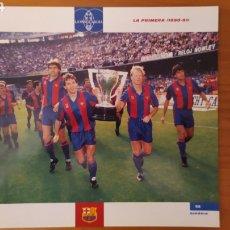 Coleccionismo deportivo: LÁMINA LA PRIMERA (1990/91) DE LA COLECCIÓN EL GRAN LIBRO DEL BARÇA DE LA VANGUARDIA. FC BARCELONA. Lote 213122563