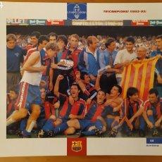 Coleccionismo deportivo: LÁMINA TRICAMPEONES (1992/93) DE LA COLECCIÓN EL GRAN LIBRO DEL BARÇA DE LA VANGUARDIA. FC BARCELONA. Lote 213122635