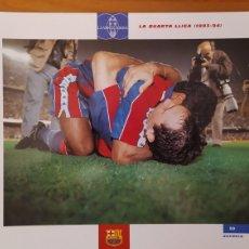 Coleccionismo deportivo: LÁMINA LA CUARTA LIGA(1993/94) DE LA COLECCIÓN EL GRAN LIBRO DEL BARÇA DE LA VANGUARDIA FC BARCELONA. Lote 213122638