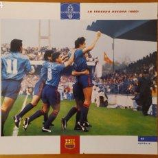 Coleccionismo deportivo: LÁMINA LA TERCERA RECOPA 1989 DE LA COLECCIÓN EL GRAN LIBRO DEL BARÇA DE LA VANGUARDIA FC BARCELONA. Lote 213122640