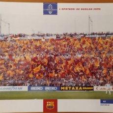 Coleccionismo deportivo: LÁMINA LA APOTEOSIS DE BASILEA 1979 COLECCIÓN EL GRAN LIBRO DEL BARÇA DE LA VANGUARDIA FC BARCELONA. Lote 213122686