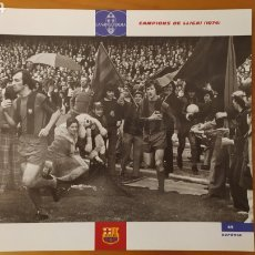 Coleccionismo deportivo: LÁMINA CAMPEONES DE LIGA 1974 DE LA COLECCIÓN EL GRAN LIBRO DEL BARÇA DE LA VANGUARDIA. FC BARCELONA. Lote 213122706
