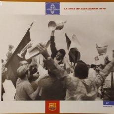 Coleccionismo deportivo: LÁMINA LA COPA DE BUCKINGHAM 1971 COLECCIÓN EL GRAN LIBRO DEL BARÇA DE LA VANGUARDIA. FC BARCELONA. Lote 213122756