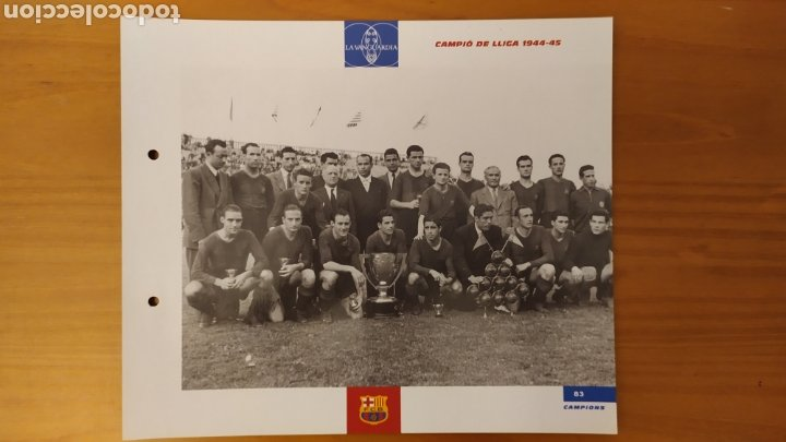 LÁMINA CAMPEÓN DE LIGA 1944/45 DE LA COLECCIÓN EL GRAN LIBRO DEL BARÇA DE LA VANGUARDIA FC BARCELONA (Coleccionismo Deportivo - Documentos de Deportes - Otros)
