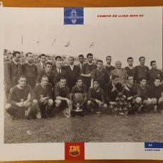 Coleccionismo deportivo: LÁMINA CAMPEÓN DE LIGA 1944/45 DE LA COLECCIÓN EL GRAN LIBRO DEL BARÇA DE LA VANGUARDIA FC BARCELONA. Lote 213123945