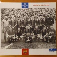 Coleccionismo deportivo: LÁMINA CAMPEÓN DE LIGA 1951/52 DE LA COLECCIÓN EL GRAN LIBRO DEL BARÇA DE LA VANGUARDIA FC BARCELONA. Lote 213123961