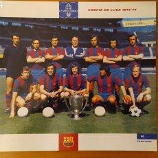 Coleccionismo deportivo: LÁMINA CAMPEÓN DE LIGA 1973/74 DE LA COLECCIÓN EL GRAN LIBRO DEL BARÇA DE LA VANGUARDIA FC BARCELONA. Lote 213124011
