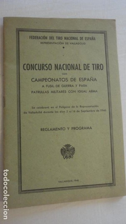 REGLAMENTO.CONCURSO NACIONAL DE TIRO.REPRESENTACION VALLADOLID.FUSIL GUERRA.1946 (Coleccionismo Deportivo - Documentos de Deportes - Otros)