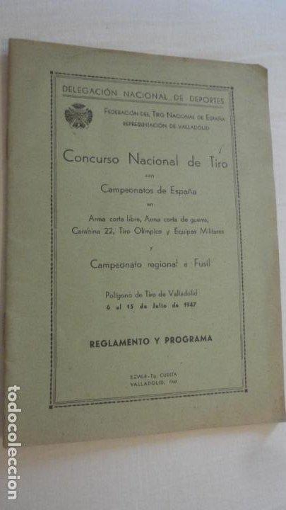 REGLAMENTO-PROGRAMA CONCURSO NACIONAL DE TIRO.ARMA CORTA DE GUERRA.TIRO OLIMPICO.VALLADOLID 1947 (Coleccionismo Deportivo - Documentos de Deportes - Otros)