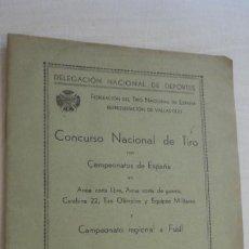 Coleccionismo deportivo: REGLAMENTO-PROGRAMA CONCURSO NACIONAL DE TIRO.ARMA CORTA DE GUERRA.TIRO OLIMPICO.VALLADOLID 1947. Lote 218156381