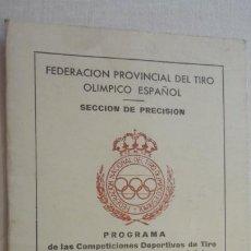 Coleccionismo deportivo: PROGRAMA.COMPETICIONES DEPORTIVAS TIRO OLIMPICO ESPAÑOL.CARABINA NEUMATICA.PISTOLA 9MM.GRANADA 1978. Lote 218156903