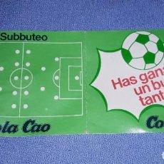 Coleccionismo deportivo: COLA CAO COLACAO SUBBUTEO VALE HAS GANADO UN BUEN TANTO AÑO 1982 PERFECTO ESTADO. Lote 218352965
