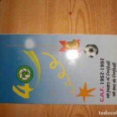 Coleccionismo deportivo: FELICITACIÓN 40 AÑOS DE LA CAF CONFEDERACIÓN AFRICANA DE FÚTBOL. Lote 221681155