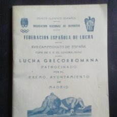 Coleccionismo deportivo: XVII CAMPEONATO DE ESPAÑA. LUCHA GRECORROMANA. 1954. Lote 221778150